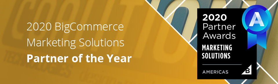 Coalition Technologies Wins BigCommerce 2020 Partner Awards