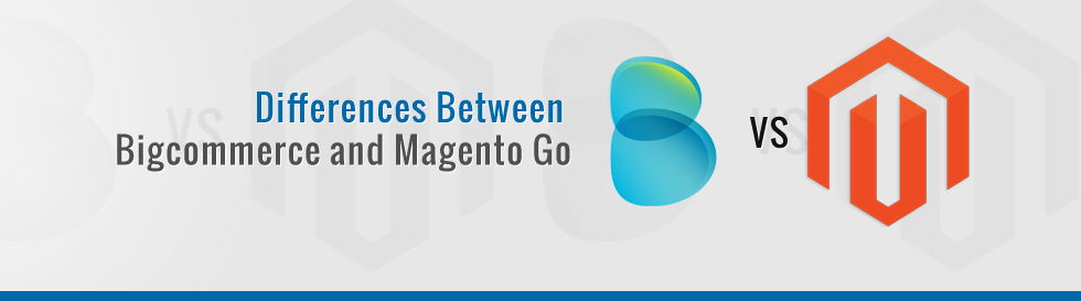 Differences-Between-Bigcommerce-and-Magento-Go