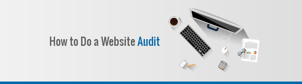 How_To_Do_A_Website_Audit_v1