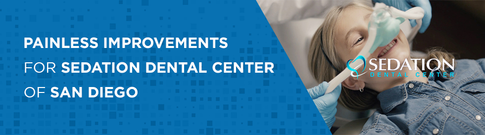 painless improvements for sedation dental center of san diego